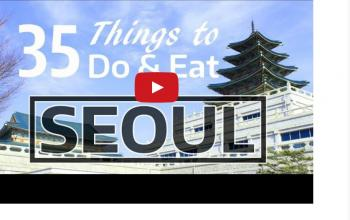 35 Things To Do and Eat in Seoul, South Korea