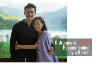 5 Binge-worthy K-dramas on Netflix Recommended by a Korean (feat. Useful Korean Expressions)