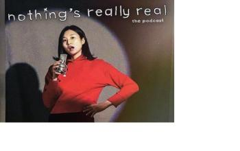 Nothing's Really Real Podcast: (Ep 55) Jung Yoon Choi