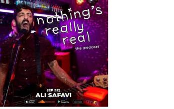 Nothing's Really Real Podcast: (Ep 52) Ali Safavi